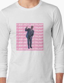 Hotline Trump Long Sleeve T-Shirt