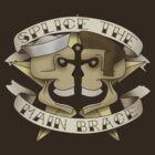 Splice the main brace by WormwoodDesign