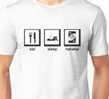 eat, sleep, hahaha! (+4 uno card game) Unisex T-Shirt