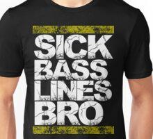 Sick Basslines Bro (gold) Unisex T-Shirt