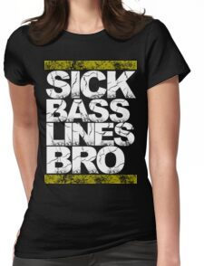 Sick Basslines Bro (gold) Womens Fitted T-Shirt