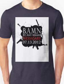 BAMN Black Design Unisex T-Shirt
