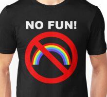 NO FUN (for dark) Unisex T-Shirt