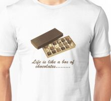 Life is like a box of chocolates..... Unisex T-Shirt