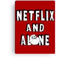 Netflix And Alone Canvas Print