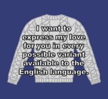 Every Possible Variant Available to the English Language (T-Shirt/Hoodie) by BBCSPUL