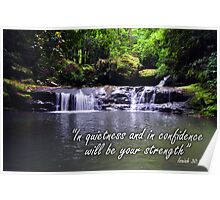 In quietnes  and confidence Poster