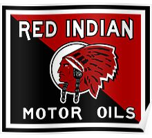 Red Indian Motor Oil vintage sign reproduction Poster