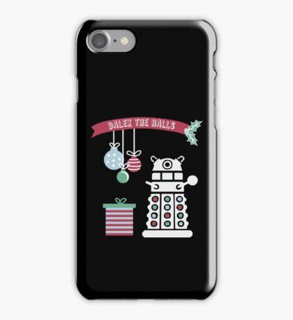 """Dalek the halls"" Christmas Design iPhone Case/Skin"