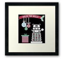 """Dalek the halls"" Christmas Design Framed Print"