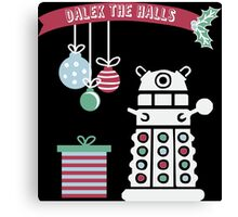 """Dalek the halls"" Christmas Design Canvas Print"
