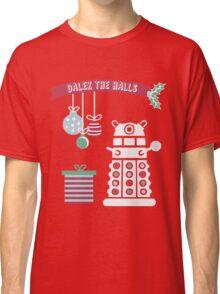 """Dalek the halls"" Christmas Design Classic T-Shirt"