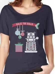 """Dalek the halls"" Christmas Design Women's Relaxed Fit T-Shirt"