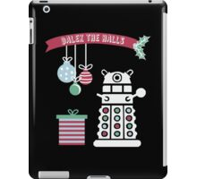 """Dalek the halls"" Christmas Design iPad Case/Skin"