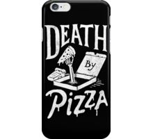 Death By Pizza iPhone Case/Skin