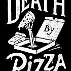 Death By Pizza by skitchism