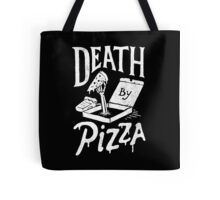 Death By Pizza Tote Bag