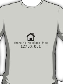 No place like T-Shirt