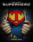 Super Logo T Movie Poster by Adam Campen
