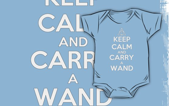 KEEP CALM AND CARRY A WAND - Harry Potter by CalumCJL