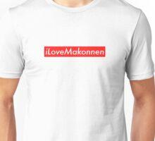 iLoveMakonnen (Supreme)  Unisex T-Shirt