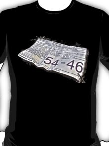 54-46 Was My Number T-Shirt