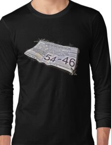 54-46 Was My Number Long Sleeve T-Shirt