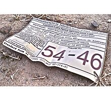 54-46 Was My Number Photographic Print