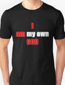 I am god Unisex T-Shirt