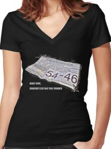 Right Now, Someone Else Has That Number Women's Fitted V-Neck T-Shirt