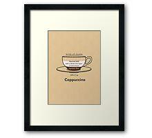 Coffee Addict, Cappuccino Framed Print