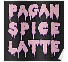 Pagan Spice Latte Poster