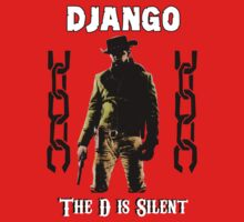 DJANGO THE D IS SILENT by Juka08