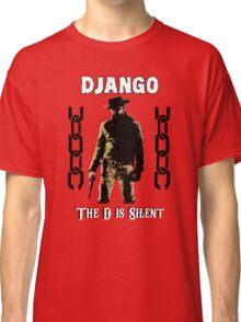 DJANGO THE D IS SILENT Classic T-Shirt