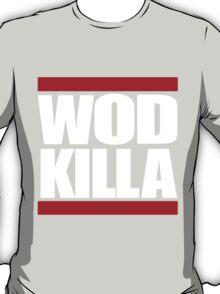 """Old Skool - """"WOD KILLA"""" T-Shirt"""