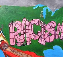Racism #2 by Sandra Gray