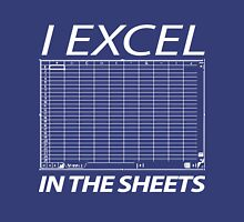 I Excel In The Sheets T-Shirt