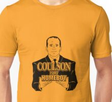 COULSON IS MY HOMEBOY! nh Unisex T-Shirt