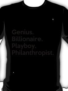 The Avengers Tony Stark Iron Man Genius Billionaire Playboy Philanthropist Black and White T-Shirt