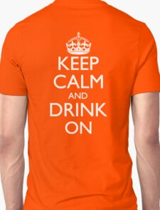 Keep Calm and Drink On Logo Back Print Unisex T-Shirt