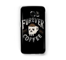 Forever Coffee Samsung Galaxy Case/Skin