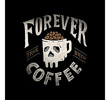 Forever Coffee Photographic Print