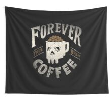 Forever Coffee Wall Tapestry