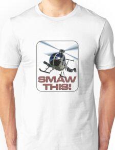 SMAW this Unisex T-Shirt