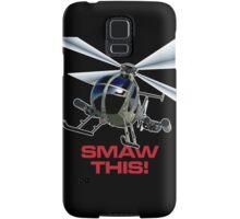 SMAW this Samsung Galaxy Case/Skin