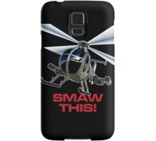 SMAW this Samsung Galaxy Case/Skin