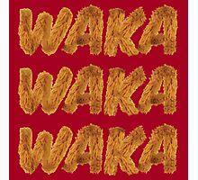 WAKA WAKA WAKA Photographic Print