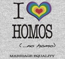 I Heart Homos by BrandAM