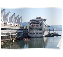 Princess Cruise Liner, Alongside Canada Place, Vancouver 2012. Poster