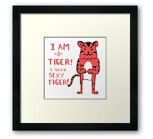 Sexy Tiger - funny cartoon illustration with typography in pink (?) Framed Print
